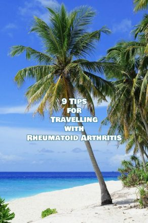 9 Tips for Travelling with Rheumatoid Arthritis